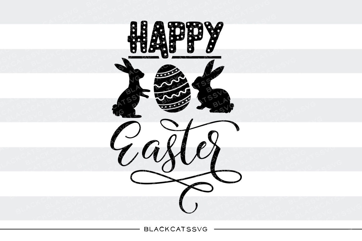 Happy Easter Bunnies And Egg Svg File By Blackcatssvg