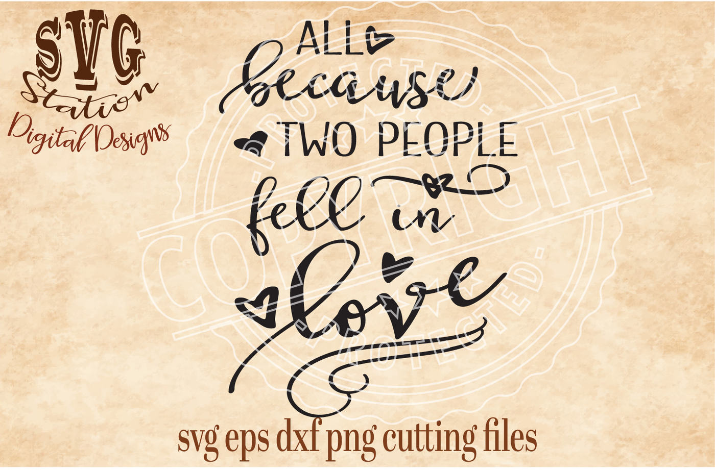 All Because Two People Fell In Love Svg Dxf Png Eps Cutting File
