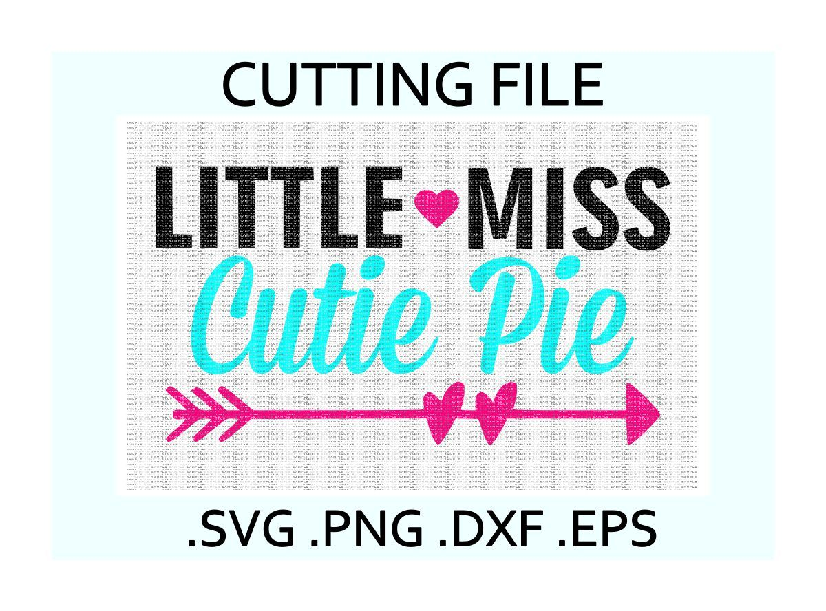 Little Miss Cutie Pie Cutting Files By Cut It Up Y All Thehungryjpeg Com