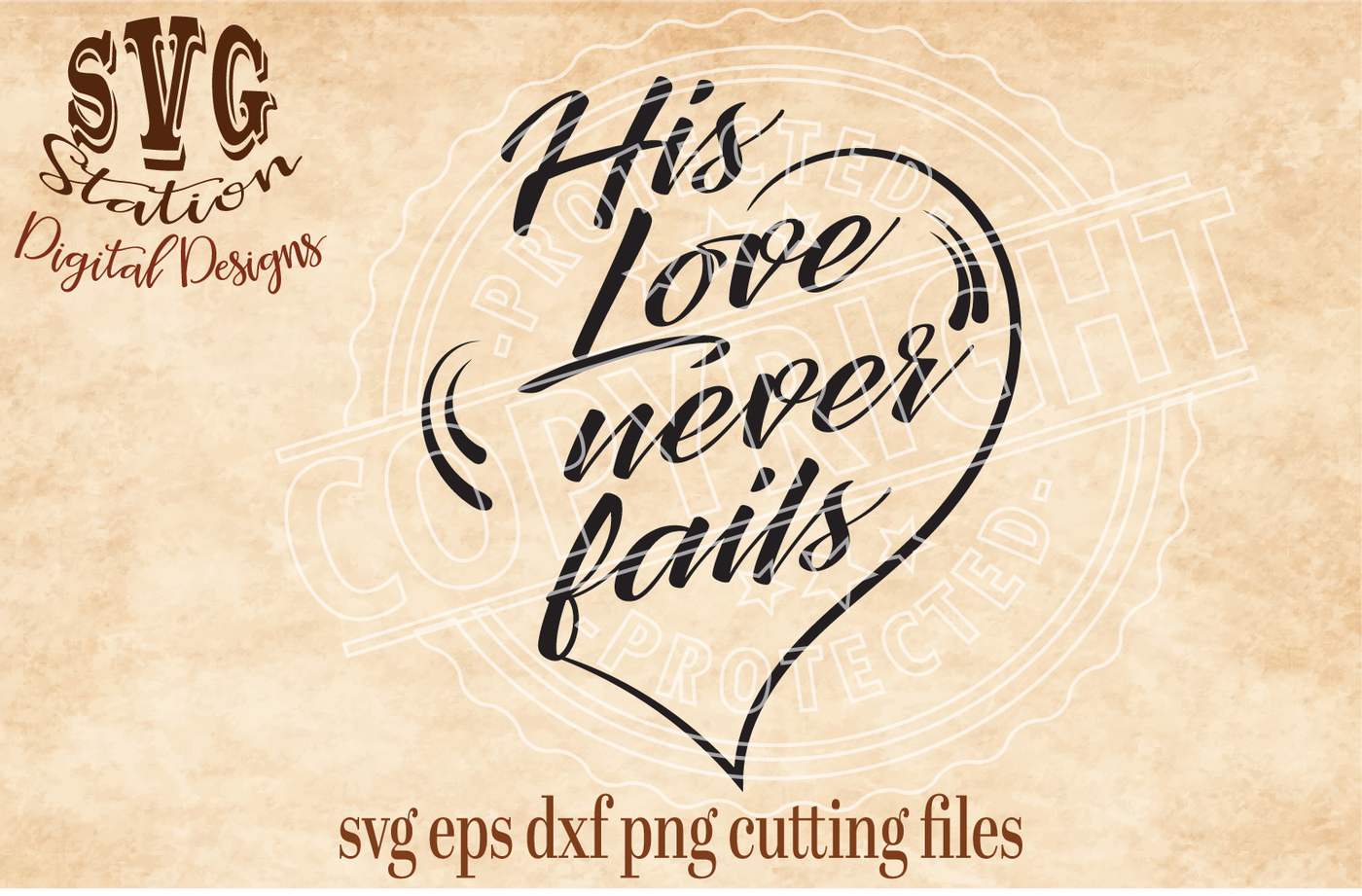 Download His Love Never Fails / SVG DXF EPS PNG Cutting File ...