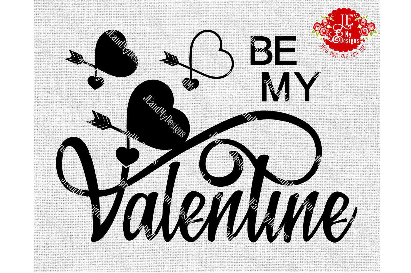 Be My Valentine Jpeg Png Svg Eps Dxf By Jeandmydesigns