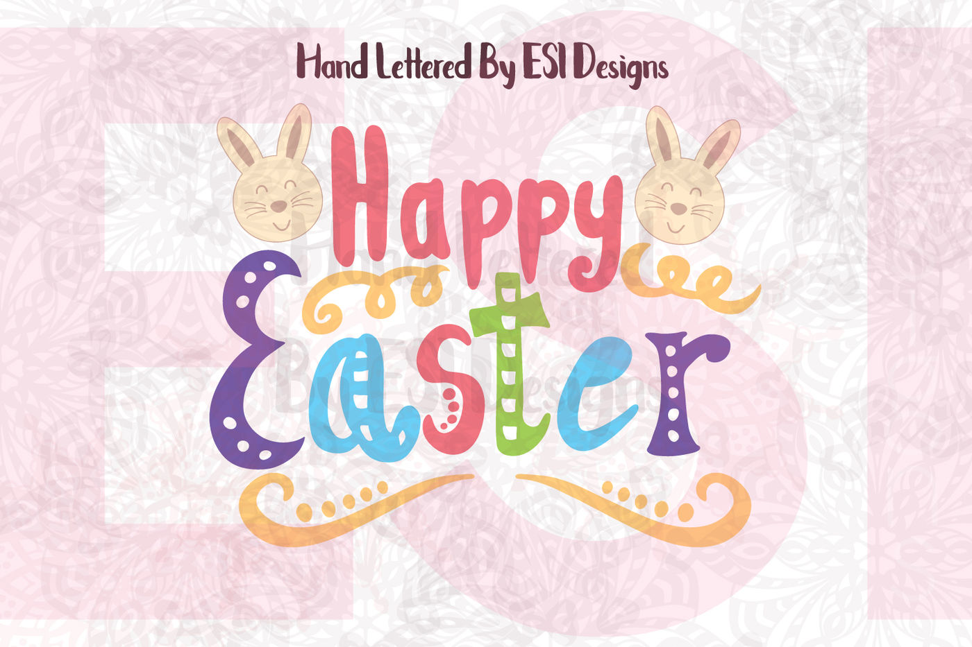 Hand Lettered Happy Easter Design With Bunny Heads Svg Dxf