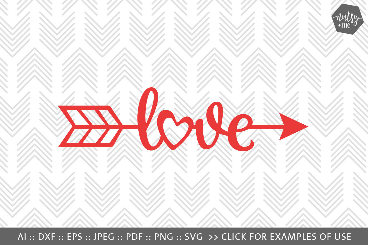 Love Arrow Svg Png Vector Cut File By Nutsy Me