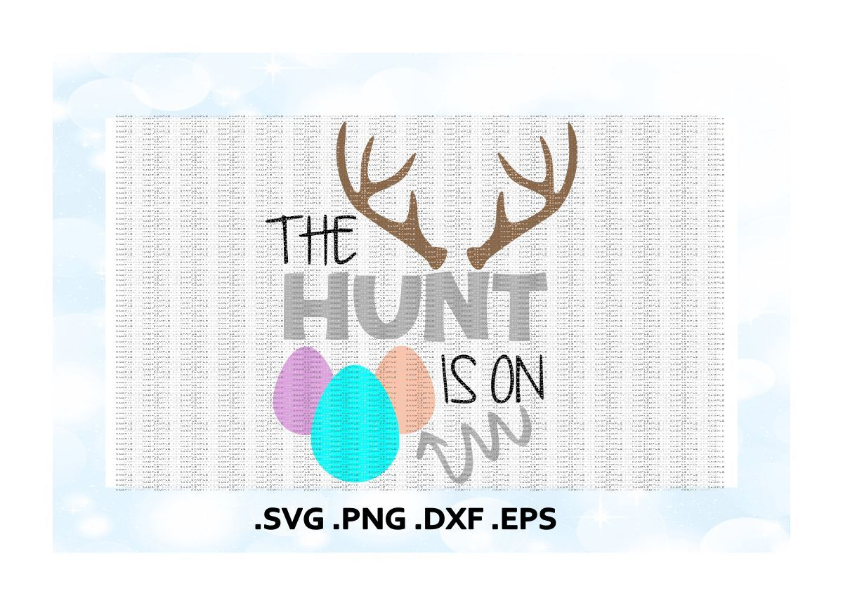 Easter Svg The Hunt Is On Deer Antler Easter Egg Svg Png Eps