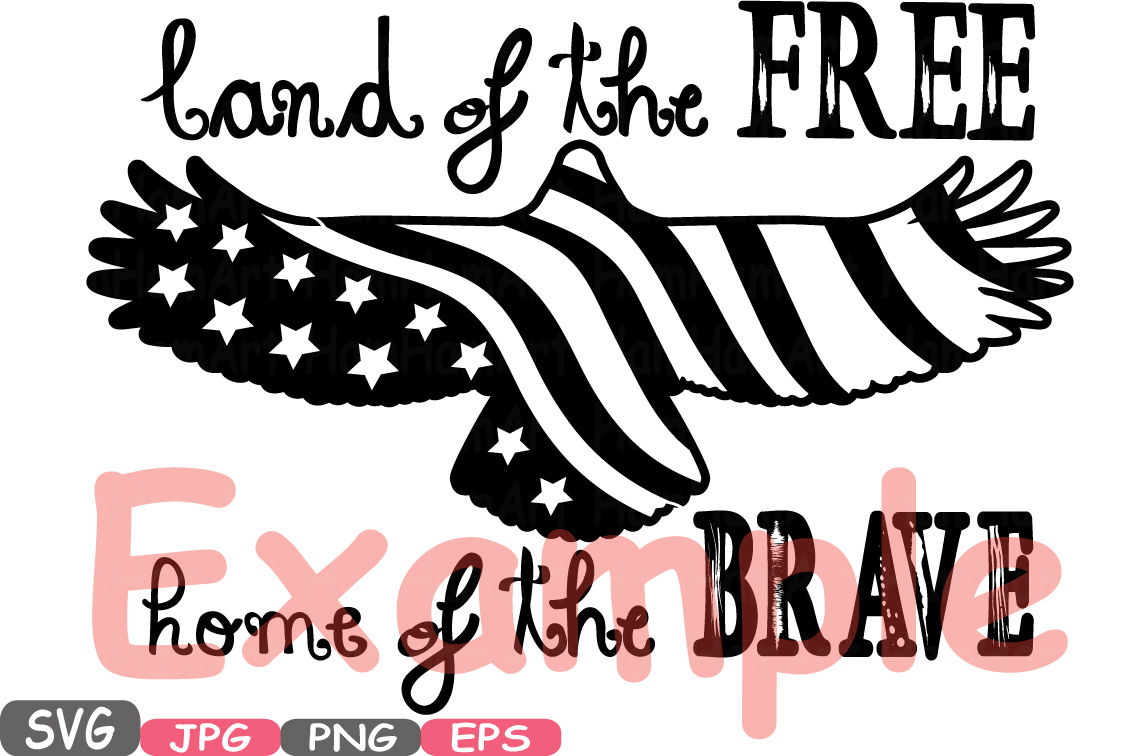Land Of The Free Home Of The Brave Quote Silhouette Svg