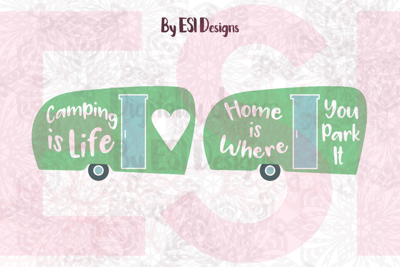 Campervan Quotes Home Is Where You Park It Camping Is Life Svg