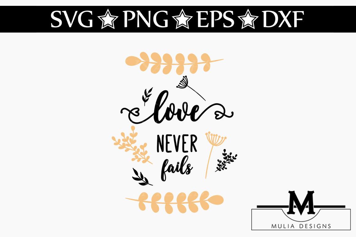 Love Never Fails Svg By Mulia Designs Thehungryjpeg Com