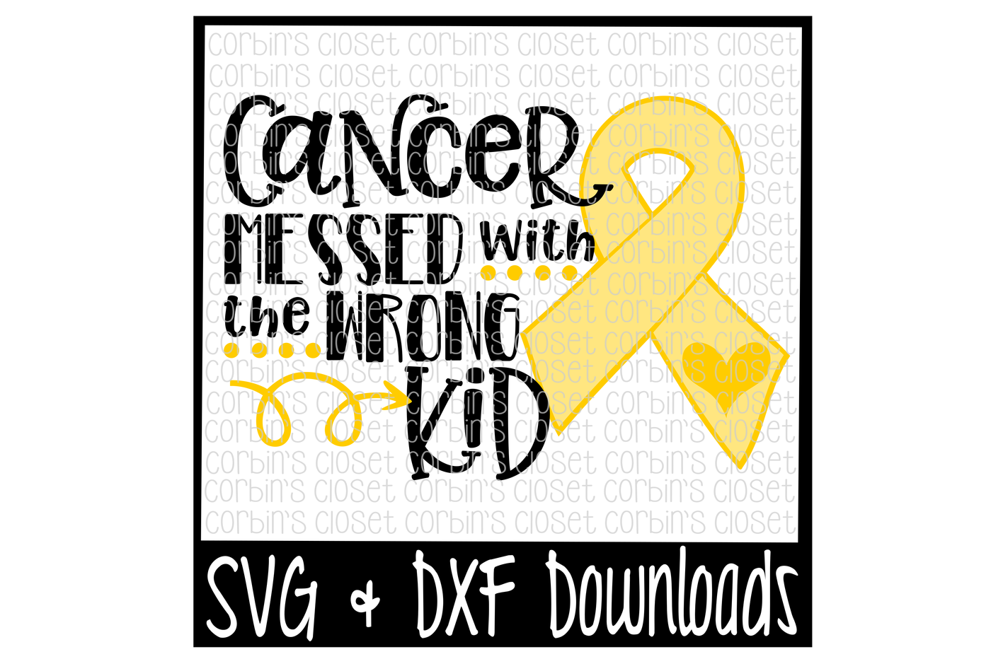 Childhood Cancer Svg Cancer Svg Cancer Messed With The Wrong