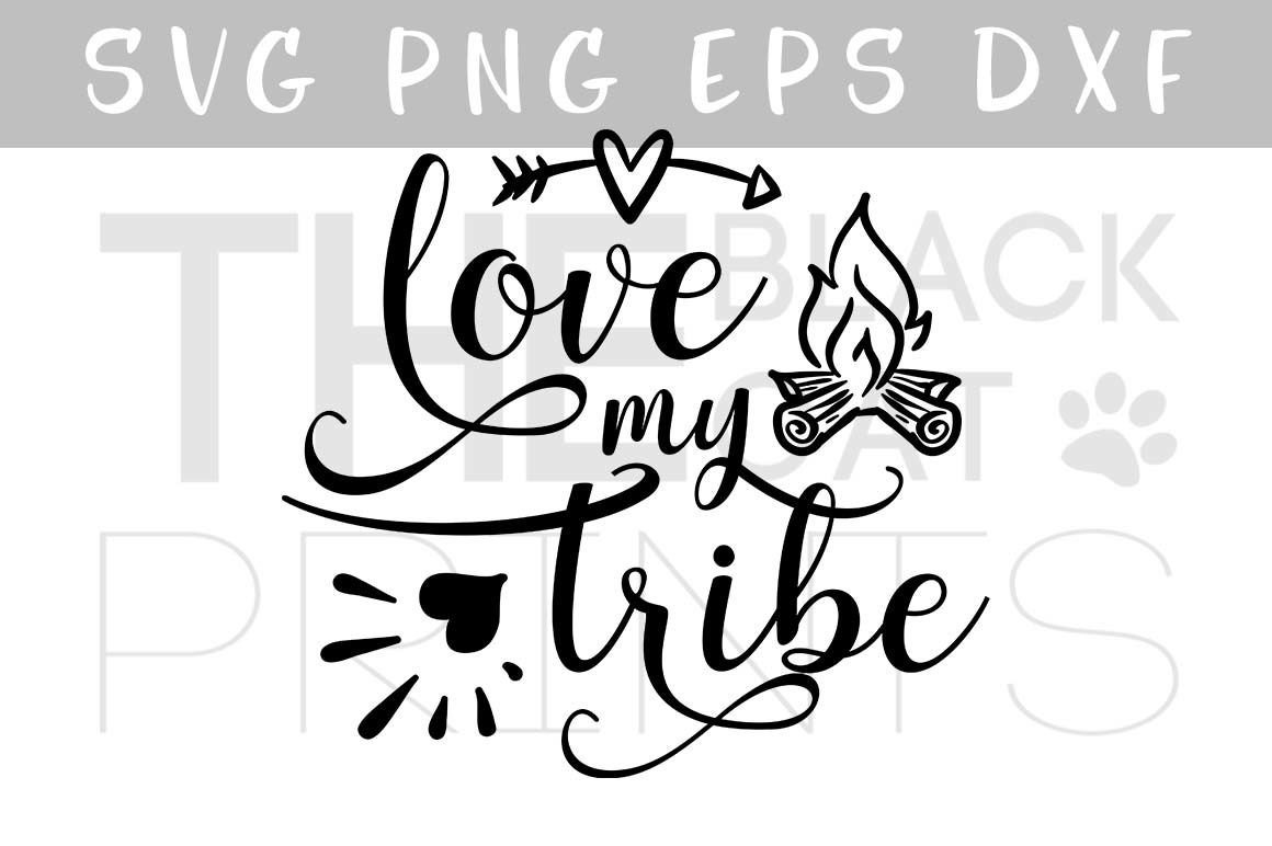 Download Love my tribe SVG file with arrow & fireplace SVG EPS PNG ...