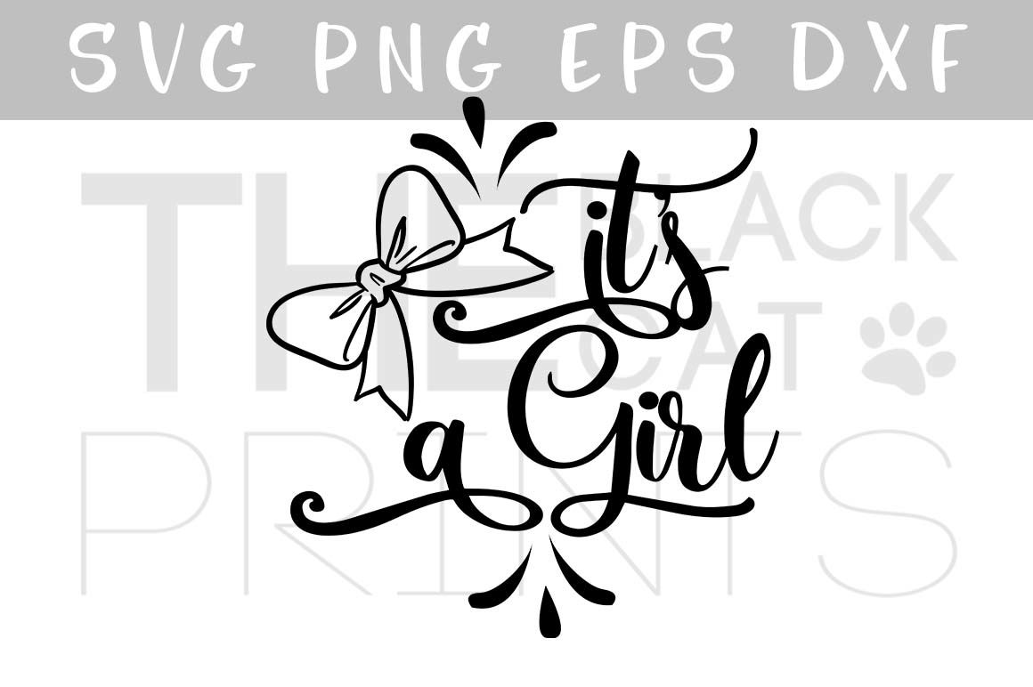 Baby Shower Svg File It S A Girl Bow Svg Eps Png Dxf By
