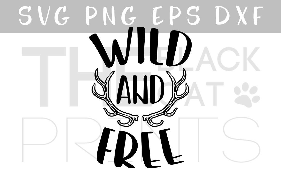 Vector File Wild And Free Svg Antlers Svg Eps Png By