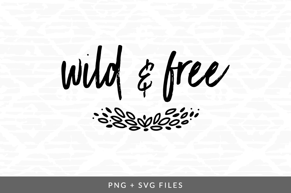 Wild Free Svg Png Graphic By Coral Antler Creative