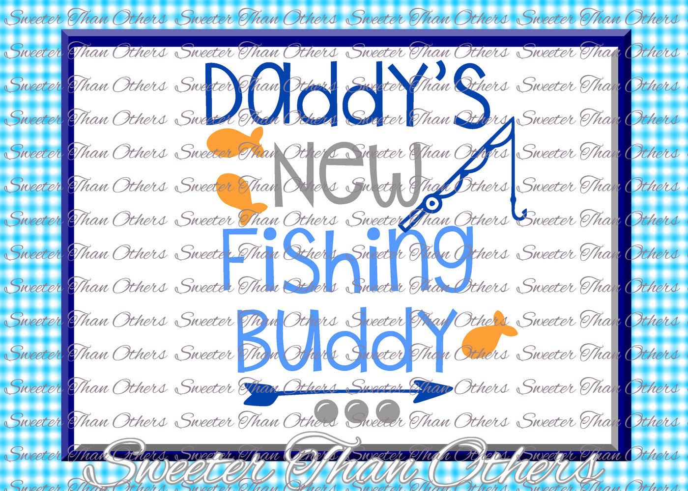 Baby Svg Daddy S New Fishing Buddy Onesie Cut File Boy Svg Baby