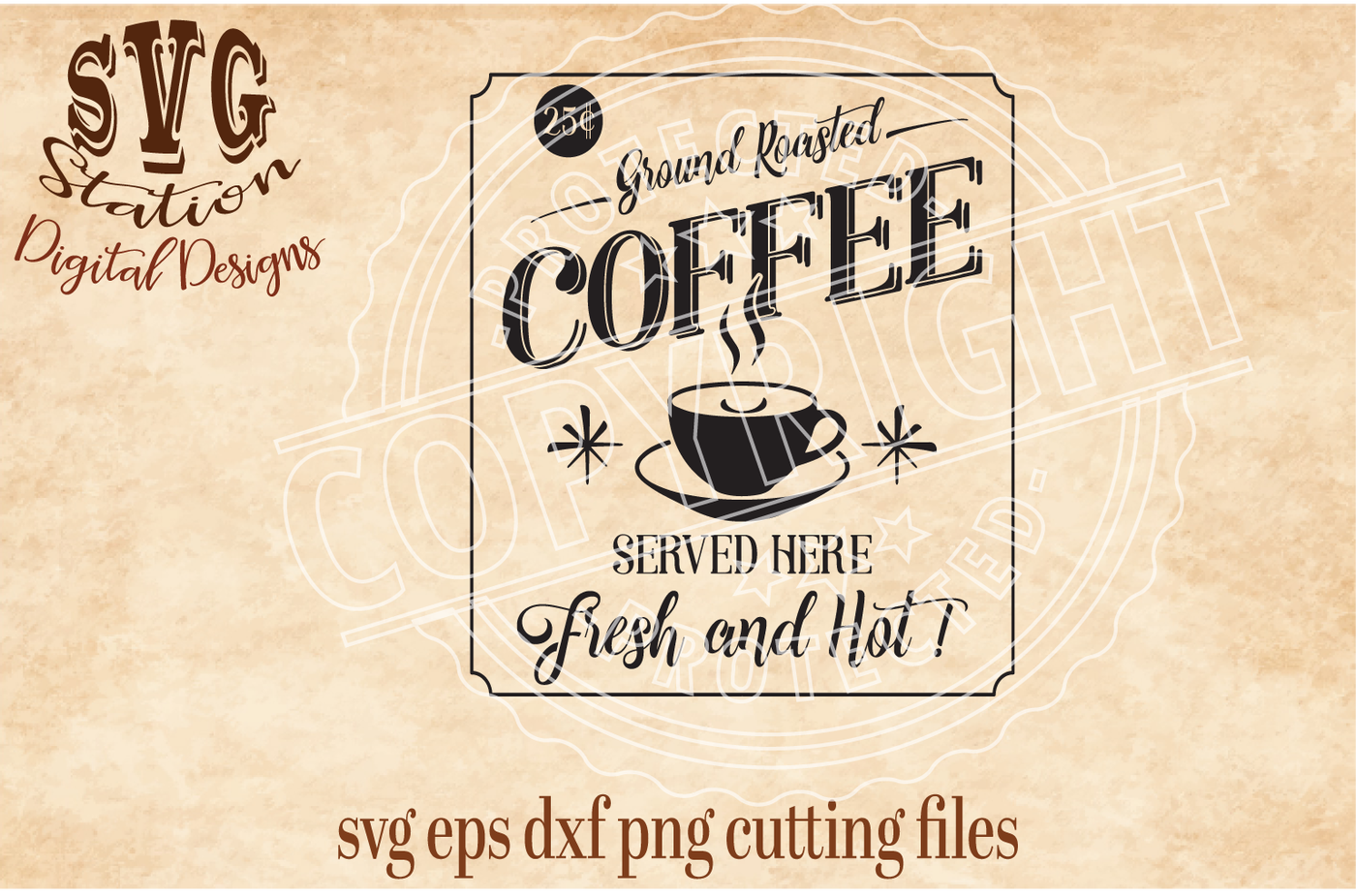 Vintage Ground Roasted Coffee Sign Svg Dxf Png Eps Cutting File Silhouette Cricut By Svg Station Thehungryjpeg Com