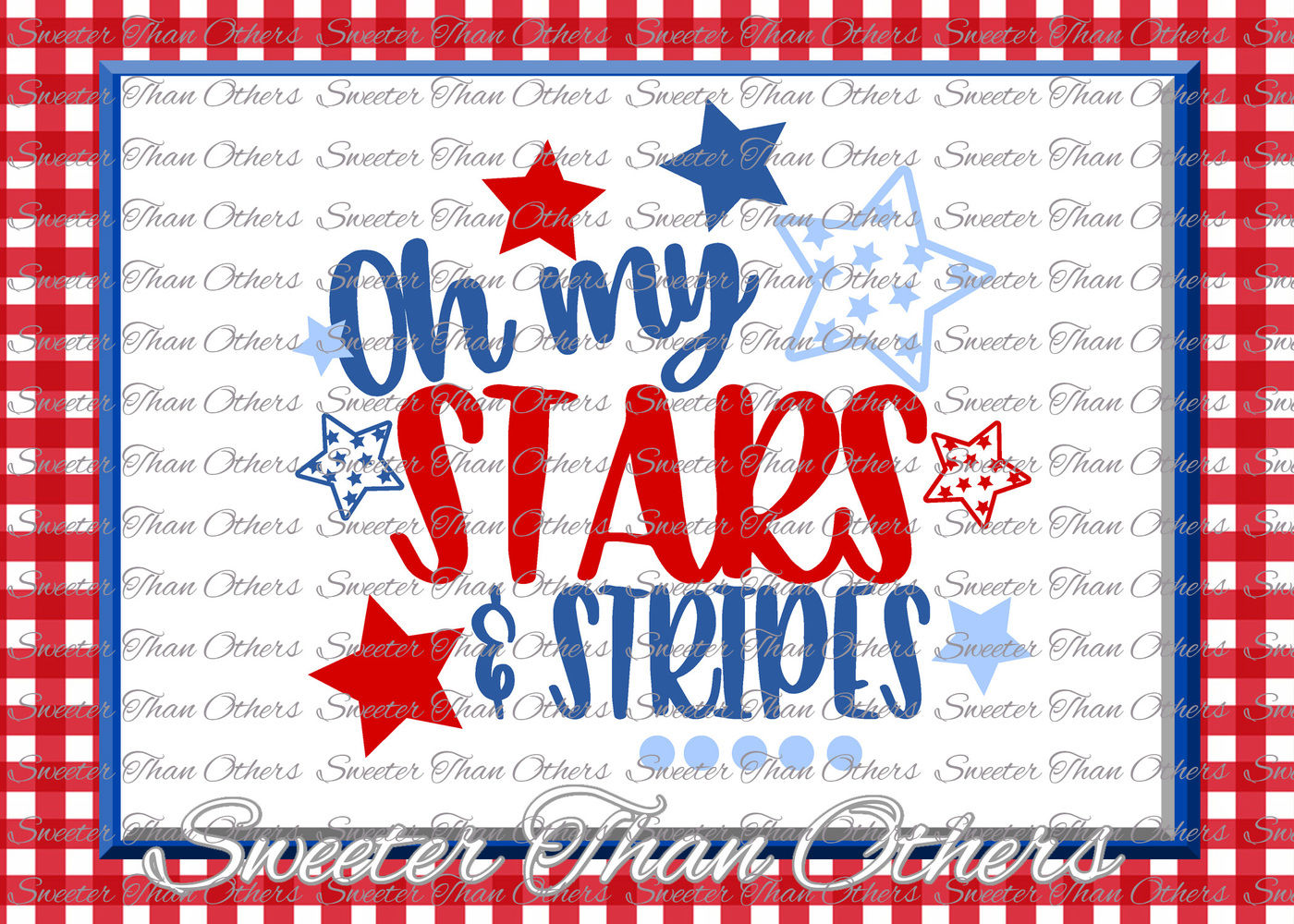 Oh My Stars And Stripes Svg Fourth 4th Of July Cut File Fourth Of
