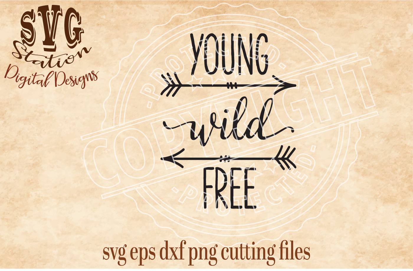 Young Wild Free Arrow Svg Dxf Png Eps Cutting File Silhouette