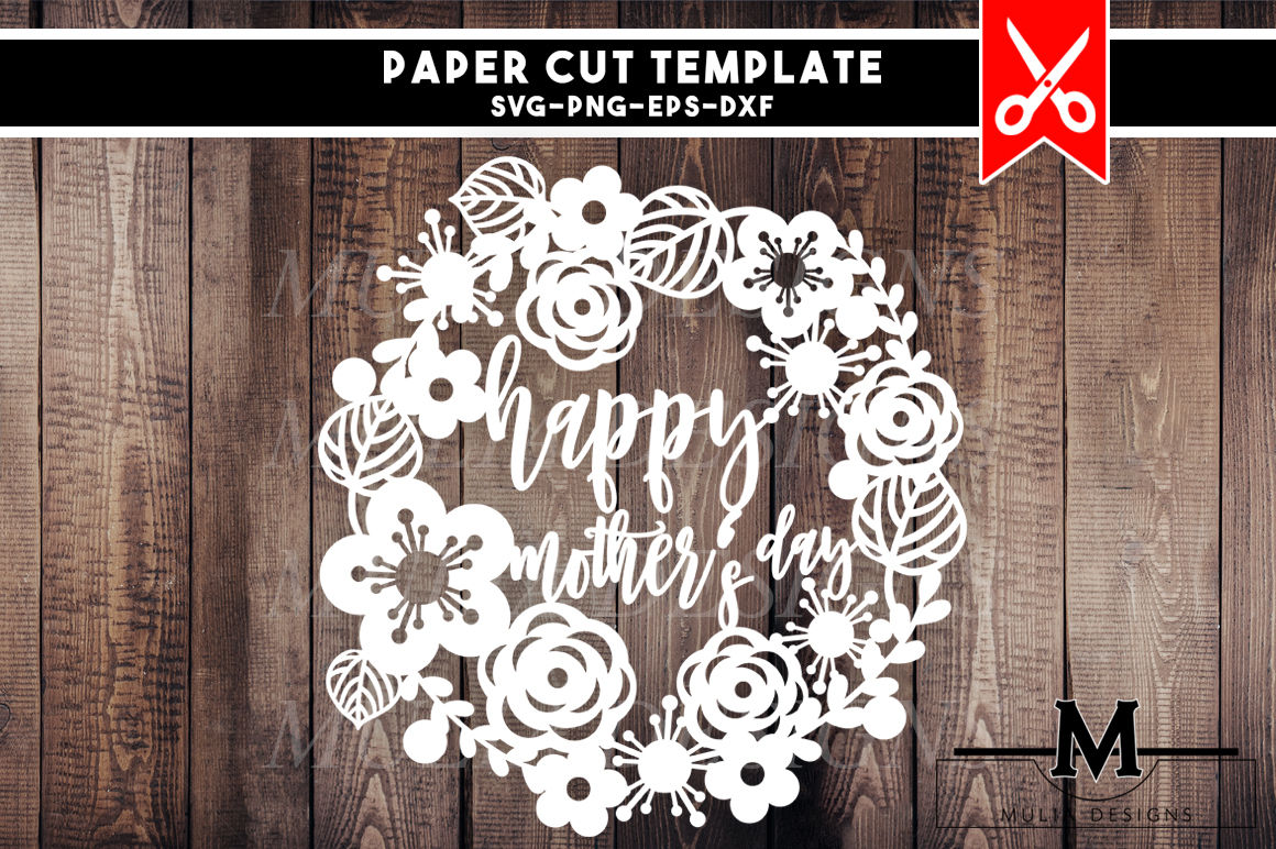 Papercut Template Happy Mothers Day By Mulia Designs