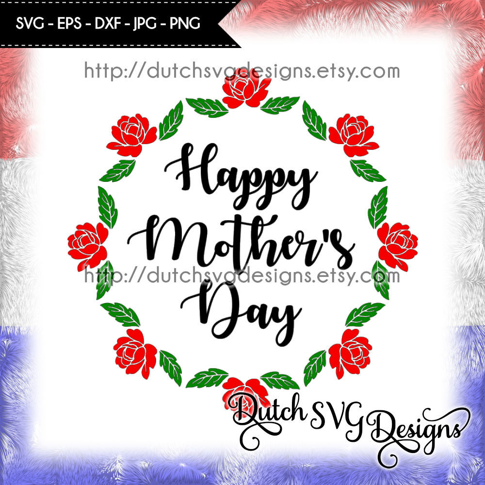 Cutting File Happy Mother S Day In Jpg Png Svg Eps For Cricut