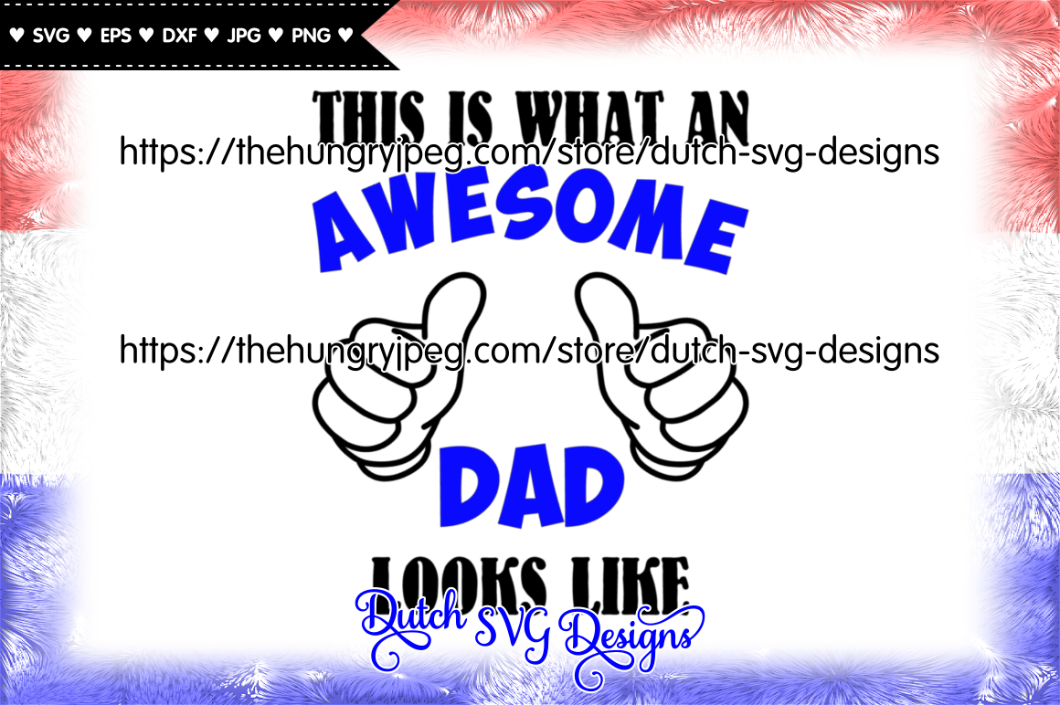 Cutting File Awesome Dad Dad Svg Fathers Day Svg Awesome Dad