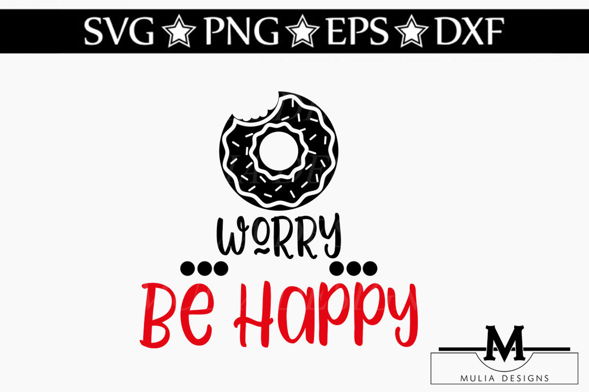 Donut Worry Be Happy Svg By Mulia Designs Thehungryjpeg Com