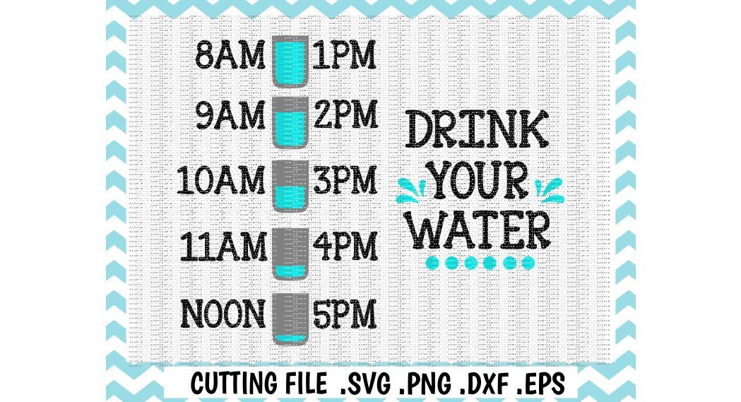 Drink Your Water Water Bottle Tracker Cut Files For Cutting