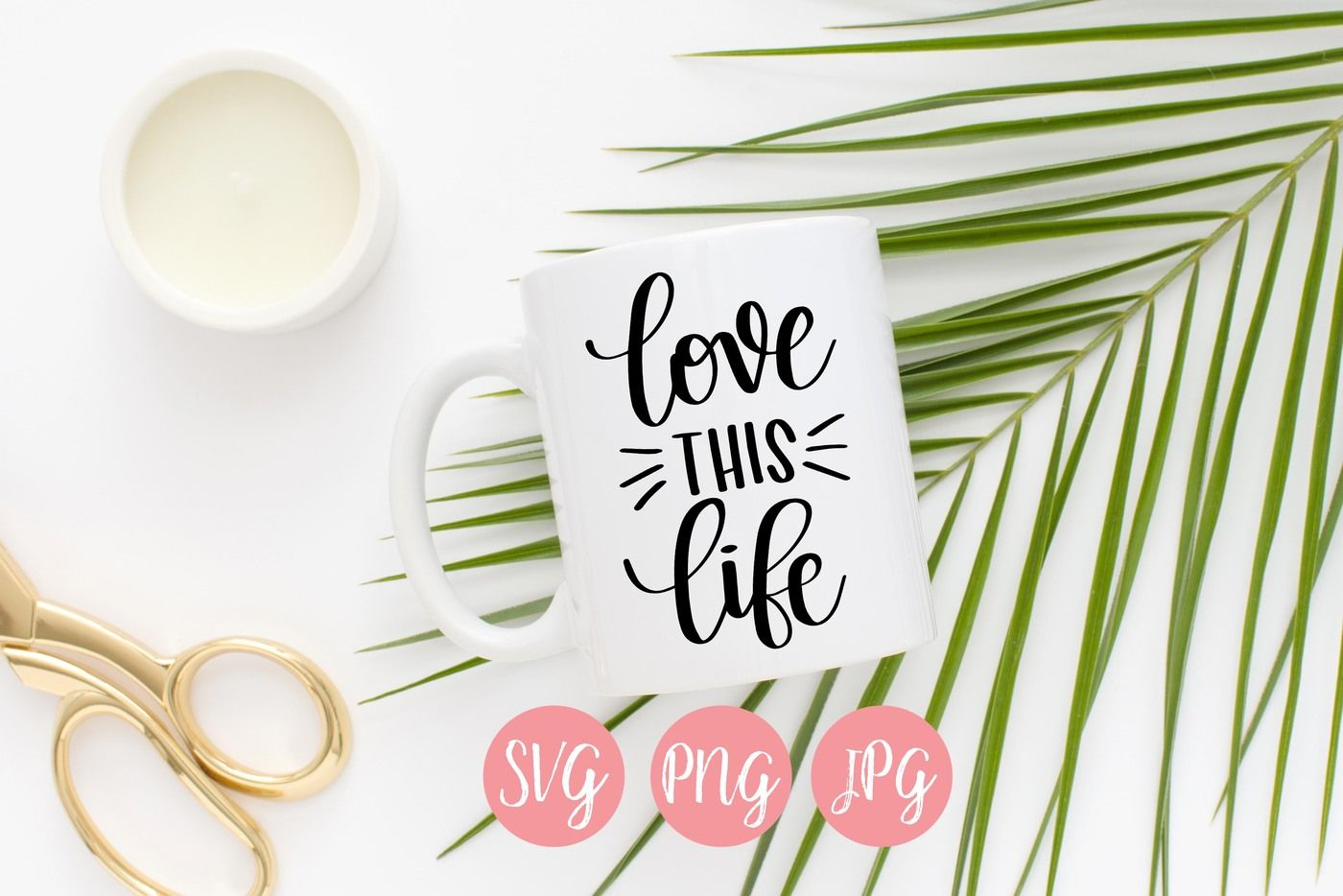 Love This Life Svg Hand Lettered By Heytherecrafty