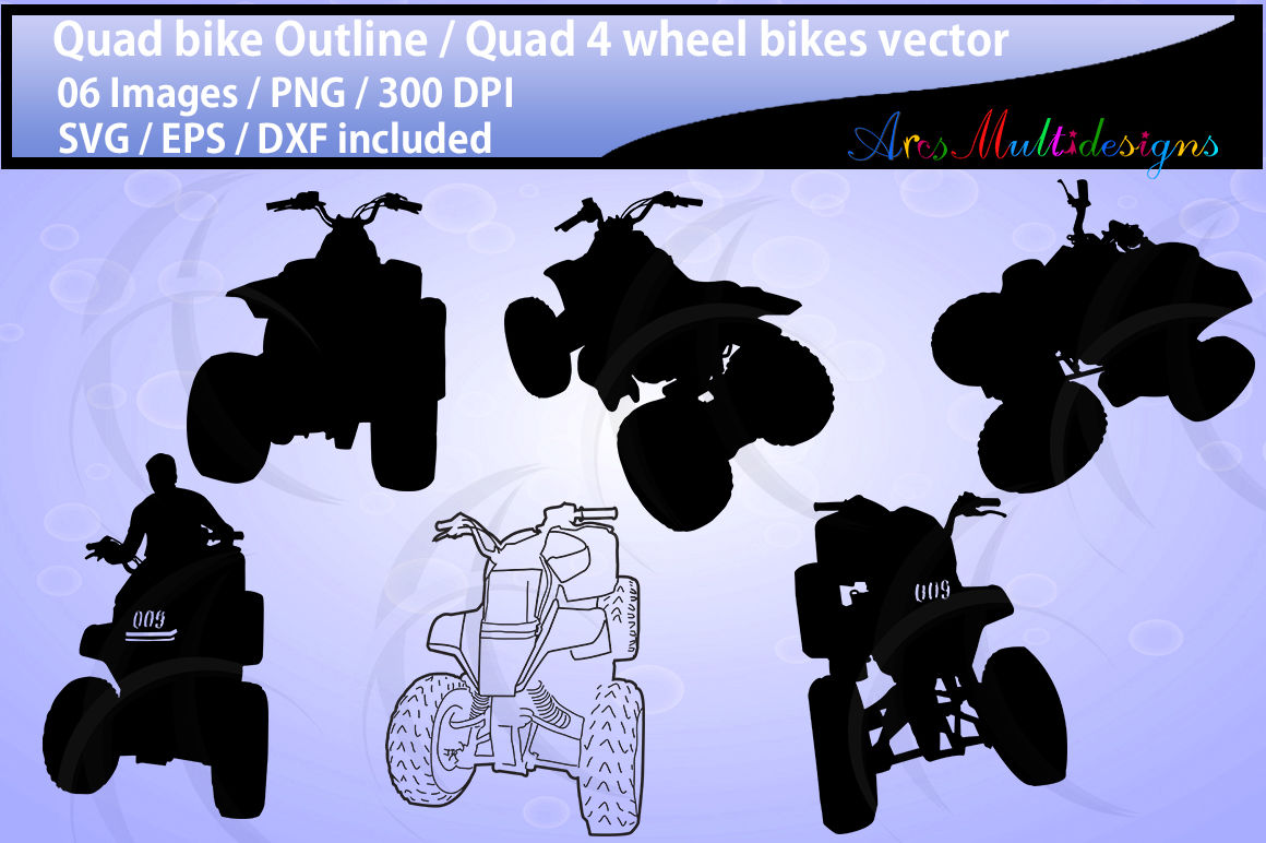 Quad Bikes Clipart And Silhouette Svg Eps Dxf Png Vector