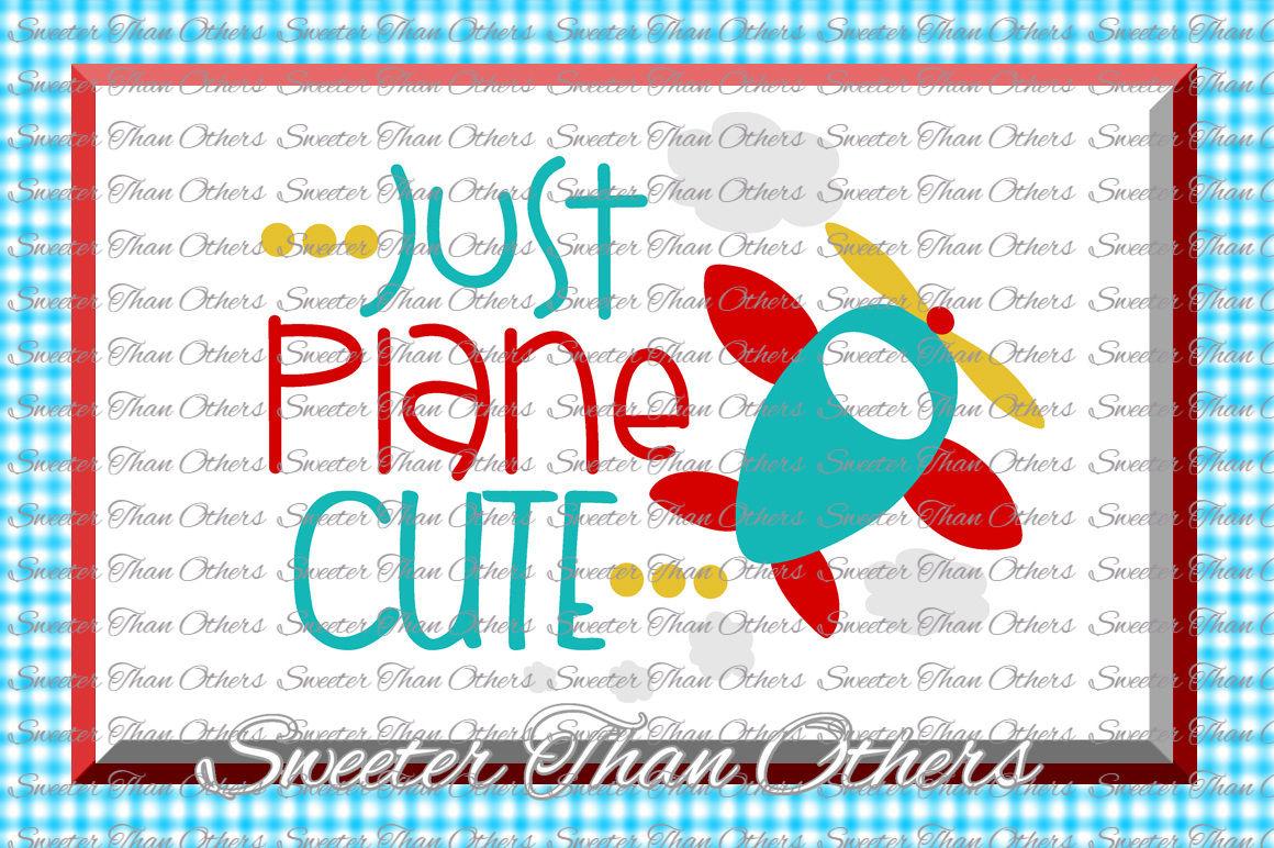 Baby Boy SVG, Just Plane Cute Svg, boy onesie cut file boy ...