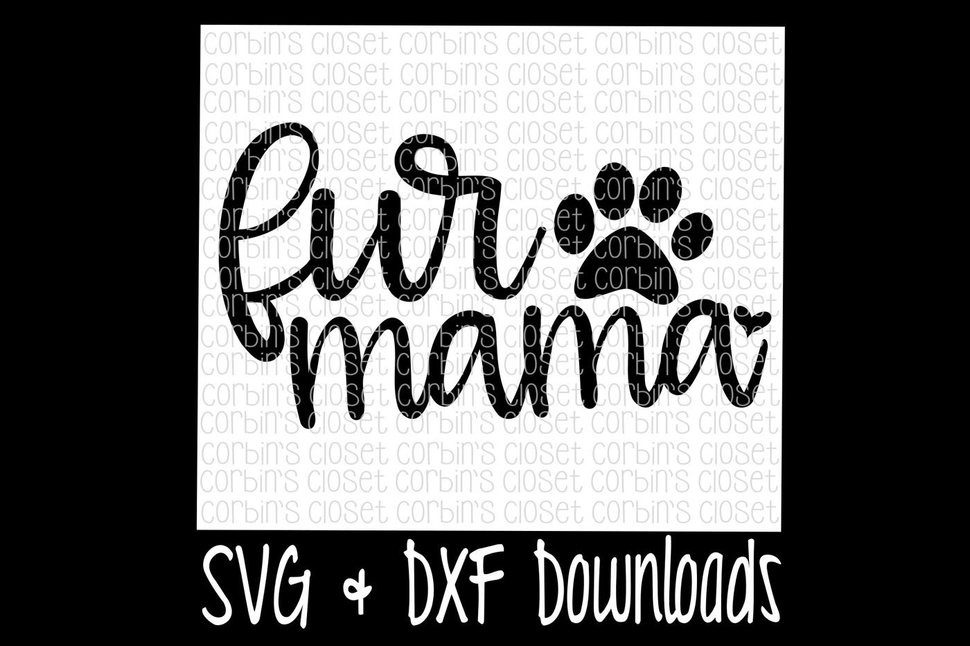 Fur Mama Cut File By Corbins Svg Thehungryjpeg Com