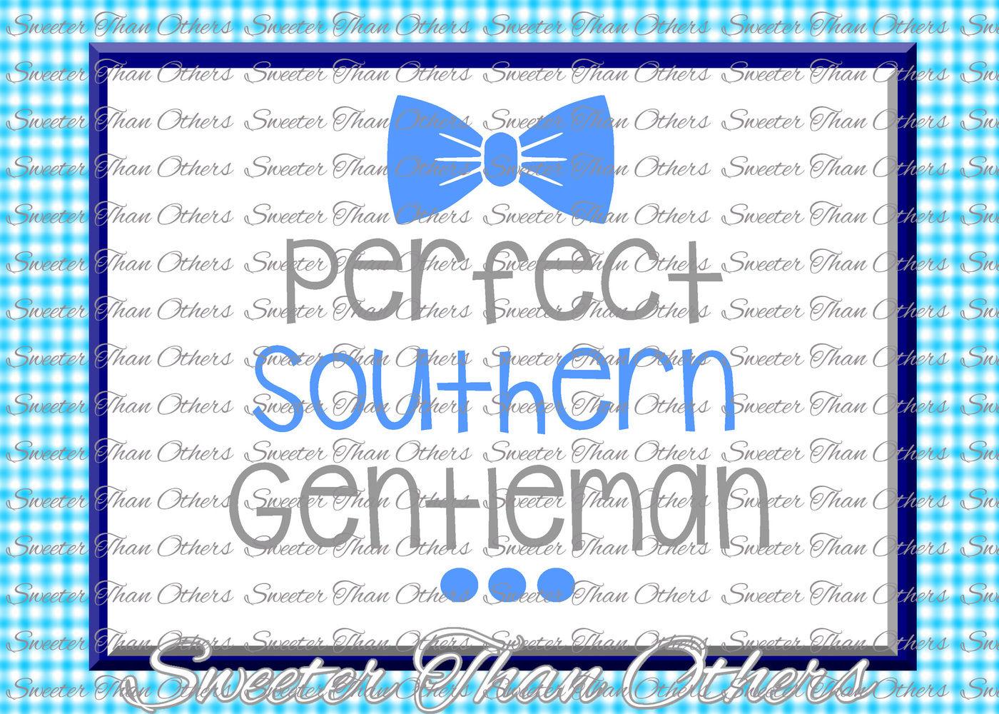 Baby Boy Svg Perfect Southern Gentleman Onesie Cut File Boy Svg