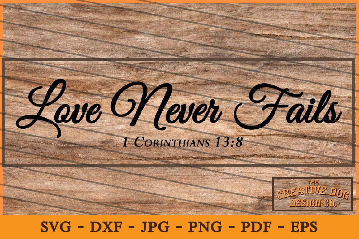 Love Never Fails Cut File Svg Dxf By Creative Dog Design Co Thehungryjpeg Com