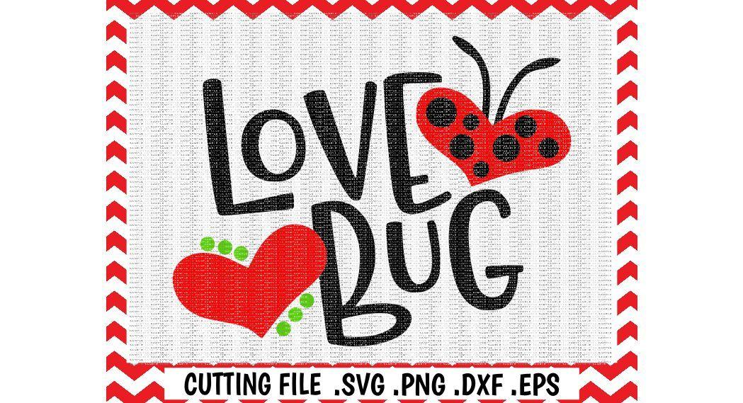 Love Bug Svg Lady Bug Love Svg Eps Dxf Cut Files Cutting