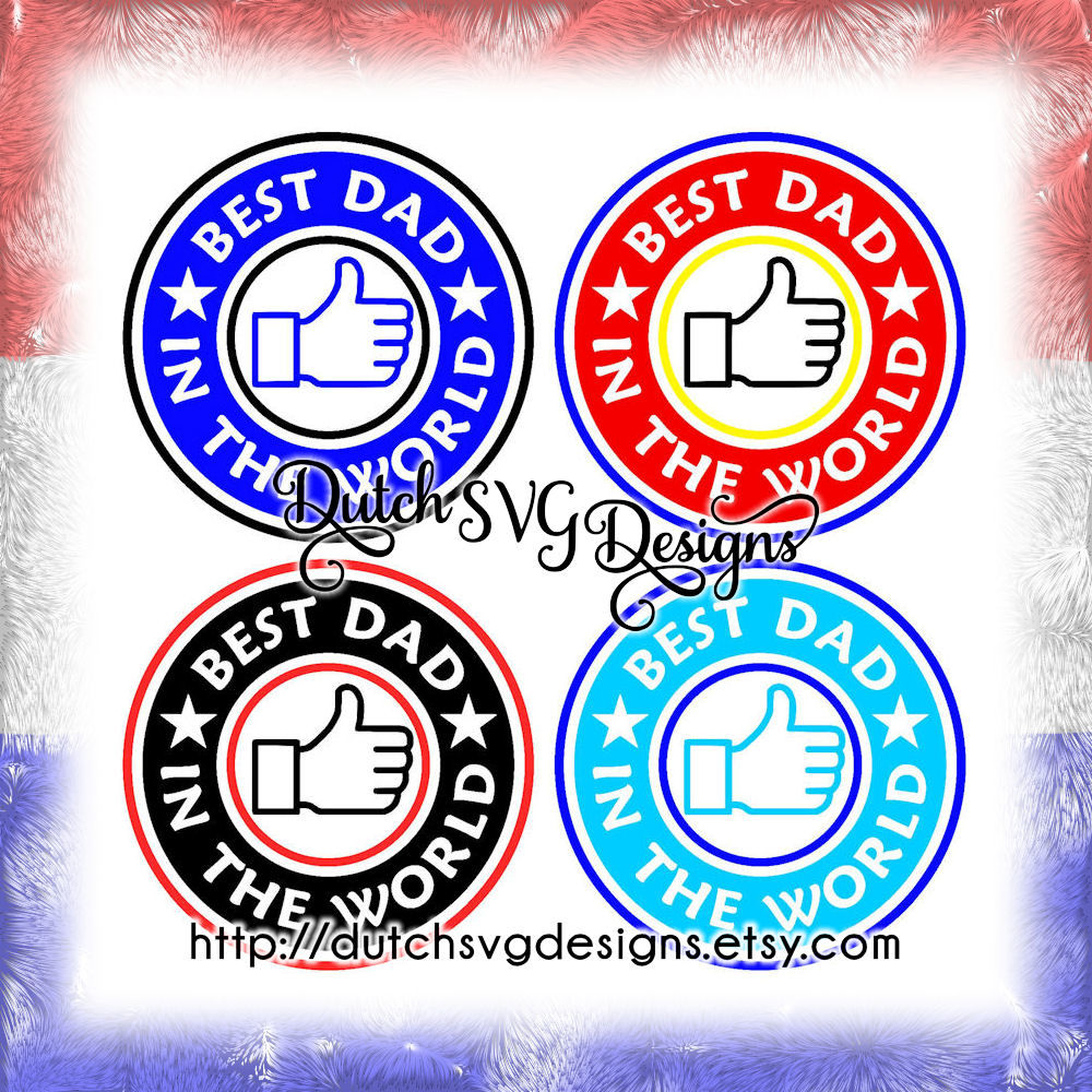 6ebee5e9 Cutting file Best Dad in the World, in Jpg Png SVG EPS DXF, Cricut ...