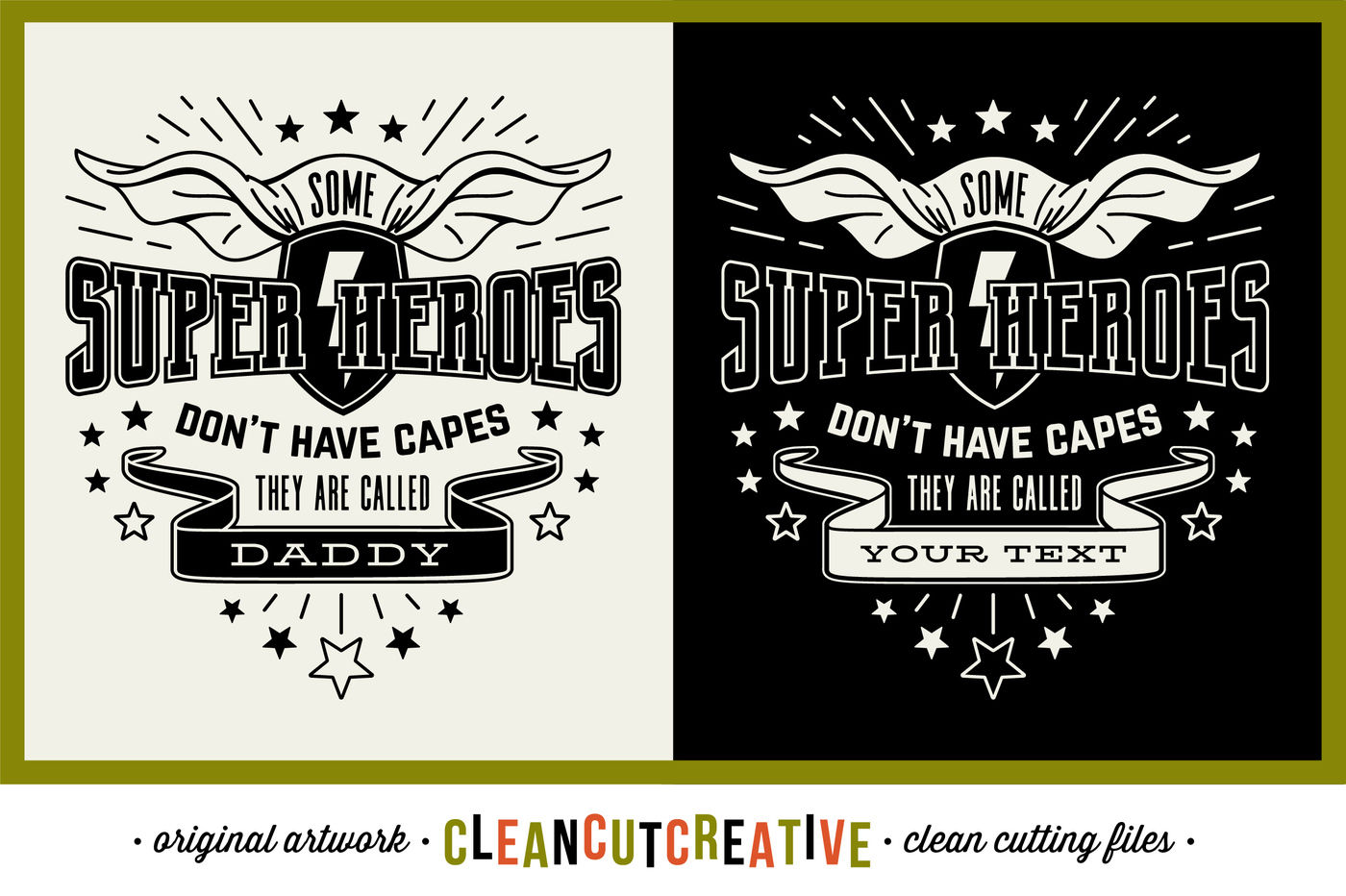 Some Super Heroes Don T Have Capes They Are Called Daddy Your