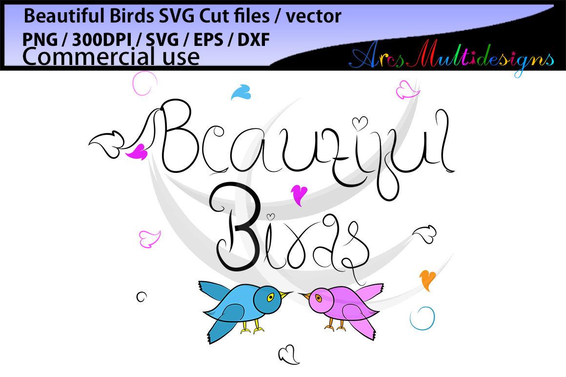 Beautiful love birds SVG, EPS, Dxf, Png, Pdf, Jpg / hand