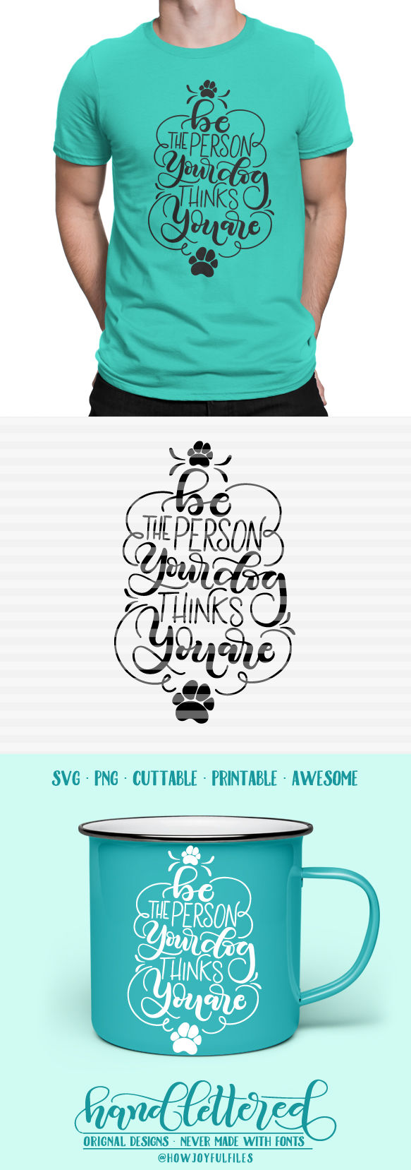 Be The Person Your Dog Thinks You Are Svg Pdf Dxf Hand Drawn Lettered Cut File Graphic Overlay Ask A Question By Howjoyful Files Thehungryjpeg Com