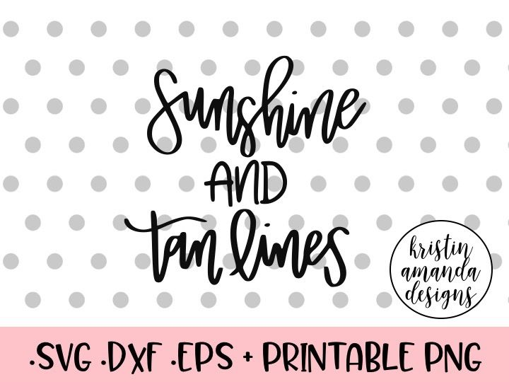 Sunshine And Tan Lines Svg Dxf Eps Png Cut File Cricut Silhouette By Kristin Amanda Designs Svg Cut Files Thehungryjpeg Com