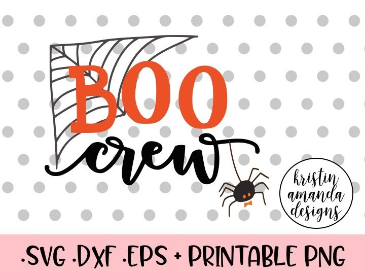 Boo Crew Halloween Svg Dxf Eps Png Cut File Cricut Silhouette