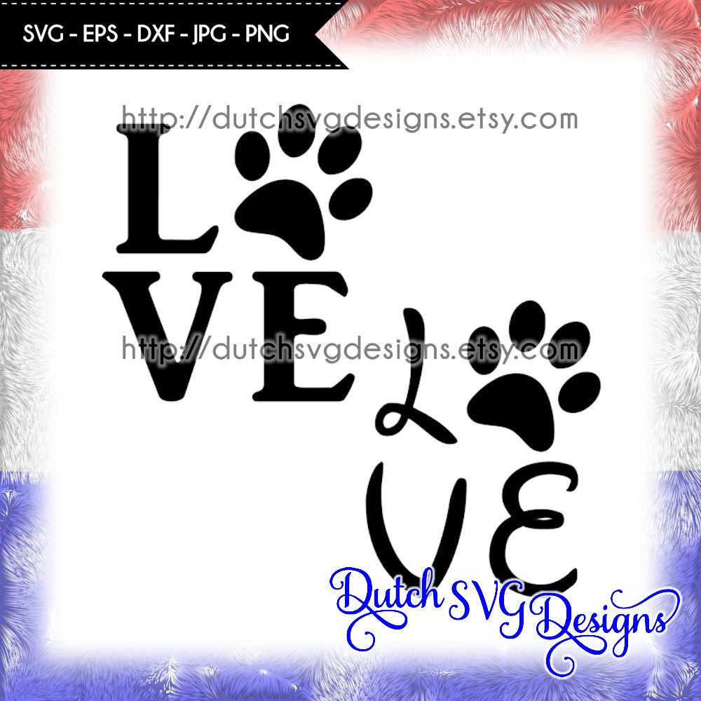 Cutting File Love With Pawprint In Jpg Png Svg Eps Dxf For
