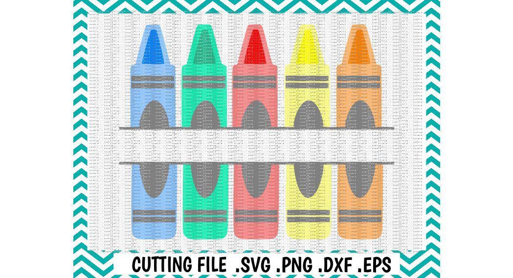 Back To School Svg Split Crayon Cutting File Svg Dxf Eps Png