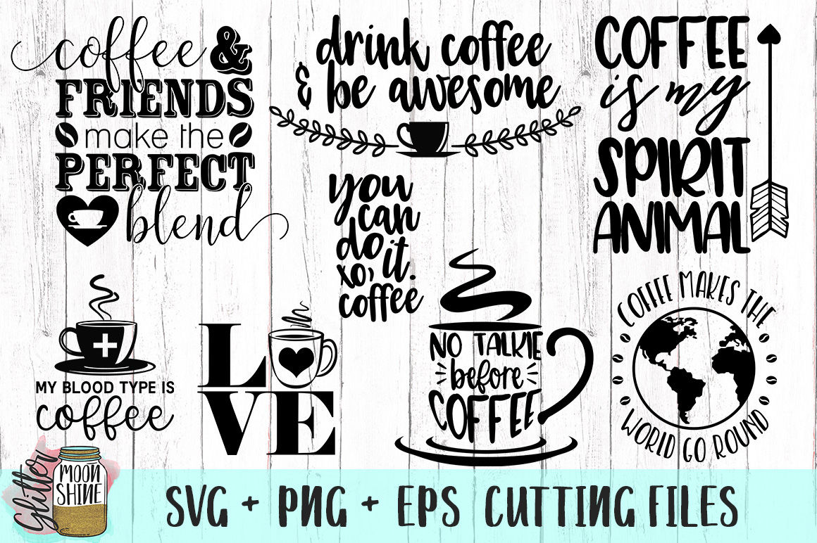 Download Coffee Lovers Bundle of SVG PNG DXF EPS Cutting Files By ...