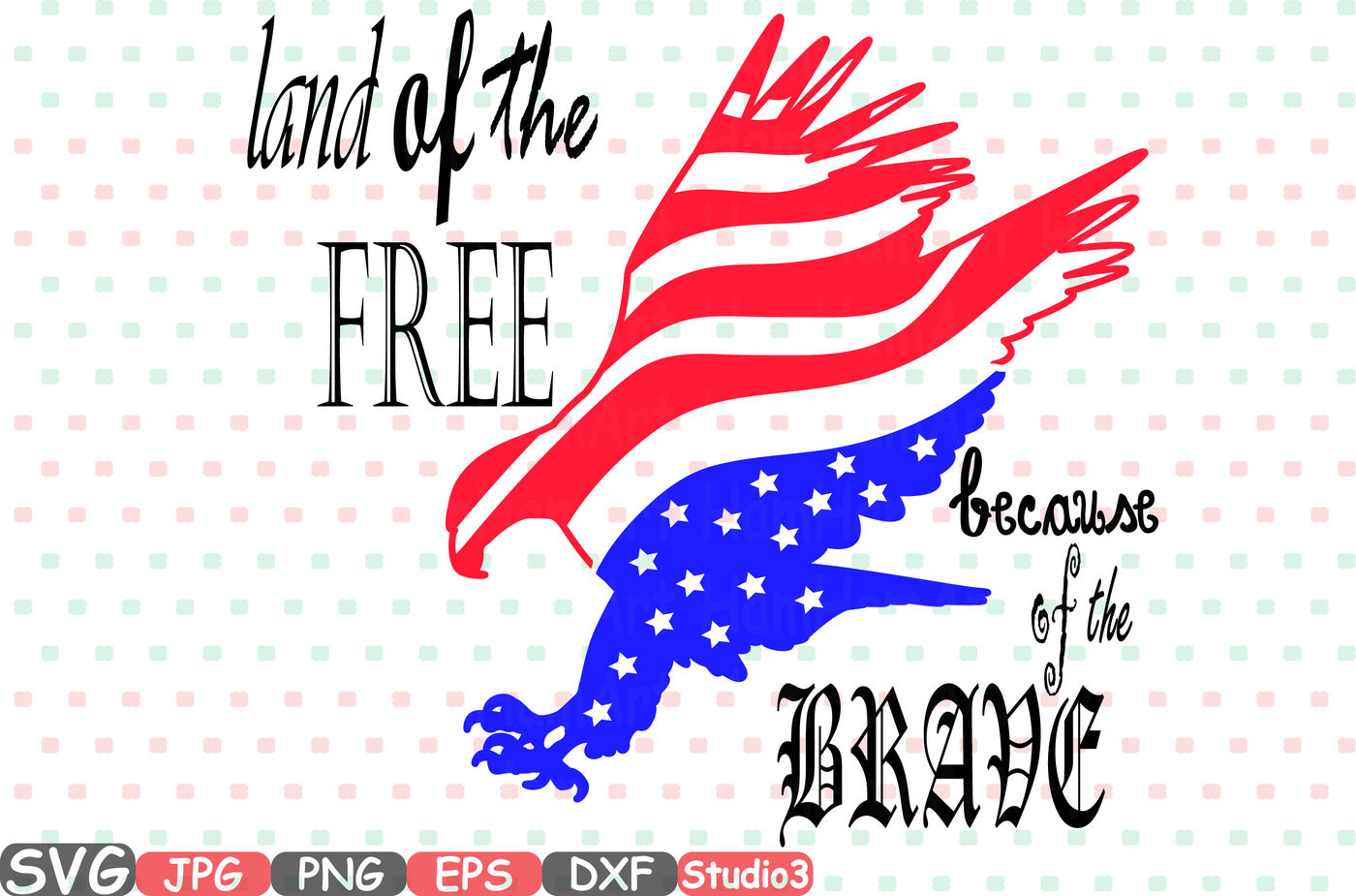 Land Of The Free Because Of The Brave Quote Silhouette Svg