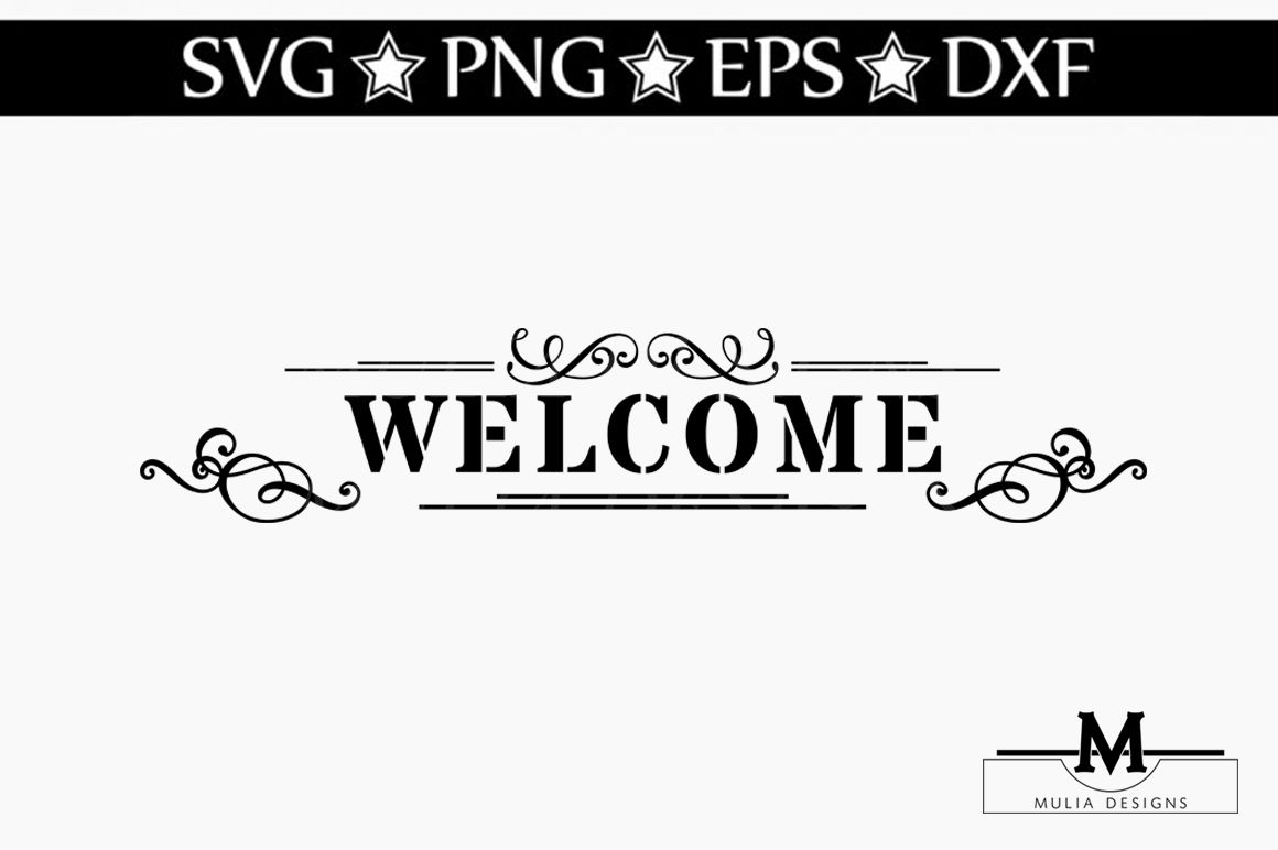 Welcome Svg By Mulia Designs Thehungryjpeg Com