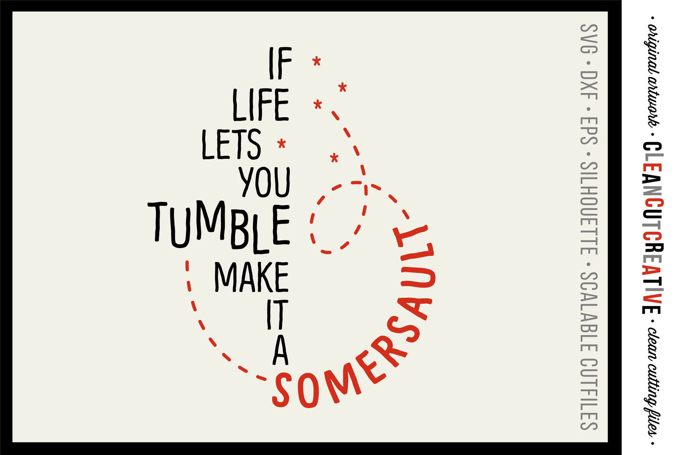 Funny Uplifting Somersault Quote Svg Dxf Eps Png Cricut