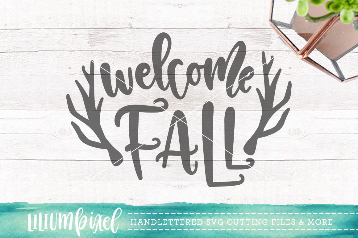 Welcome Fall Svg Png Dxf By Lilium Pixel Svg Thehungryjpeg Com