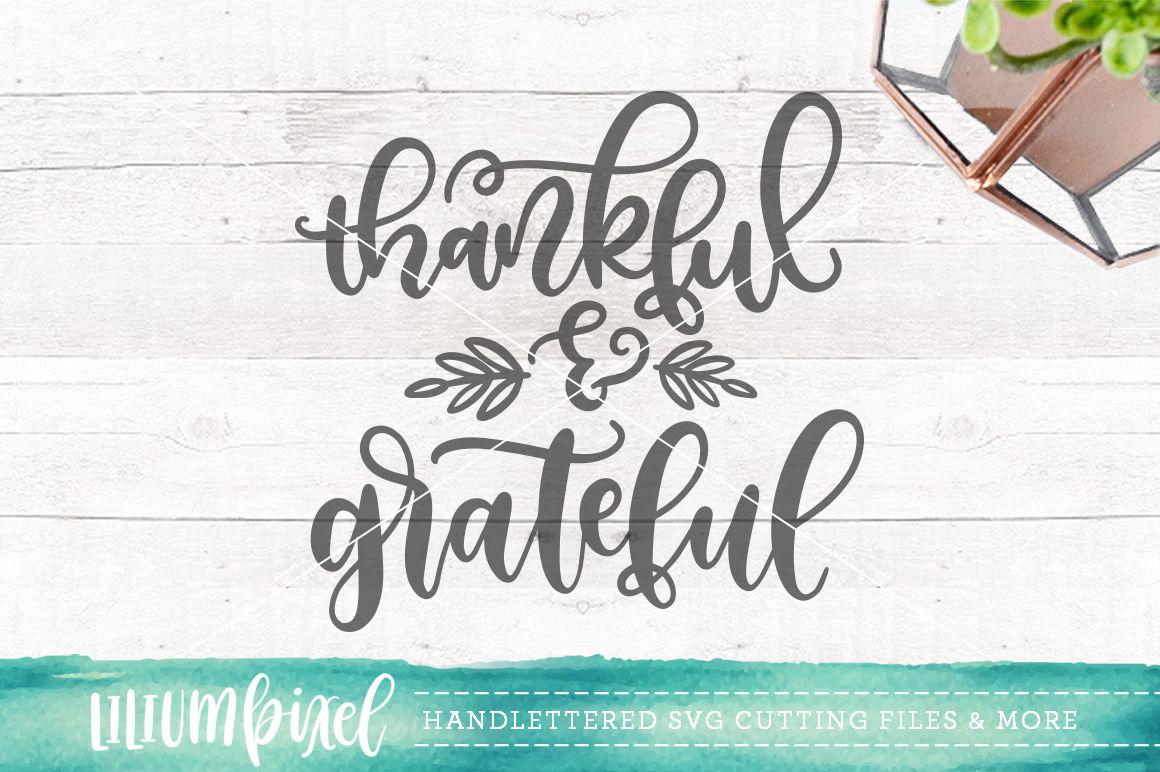 Thankful Grateful Svg Png Dxf By Lilium Pixel Svg Thehungryjpeg Com