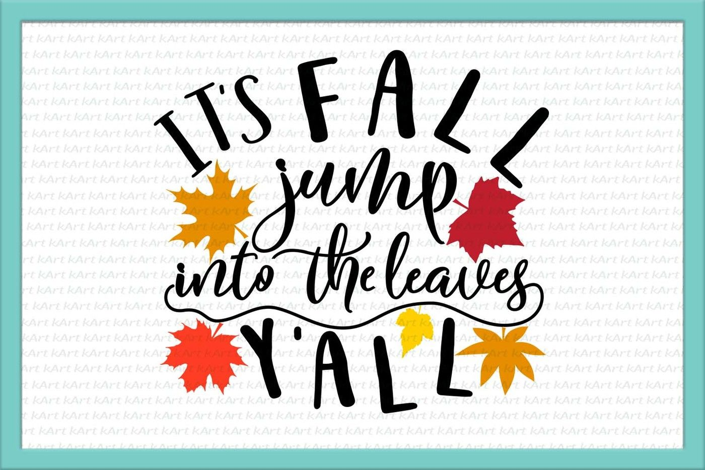Happy Fall Svg Happy Fall Yall Svg Autumn Svg Happy Fall Iron On Thanksgiving Sayings Fall Svg Leaves Svg Halloween Svg Dxf Png Jpg By Kartcreation Thehungryjpeg Com
