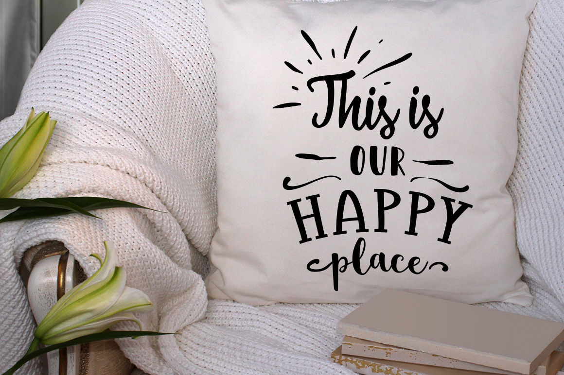 This Is Our Happy Place Svg By Blackcatssvg Thehungryjpeg Com