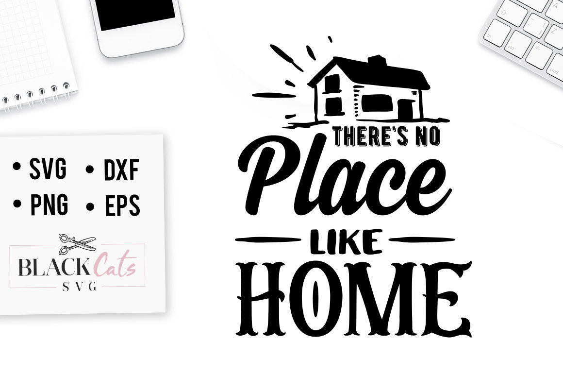 There S No Place Like Home Svg By Blackcatssvg Thehungryjpeg Com