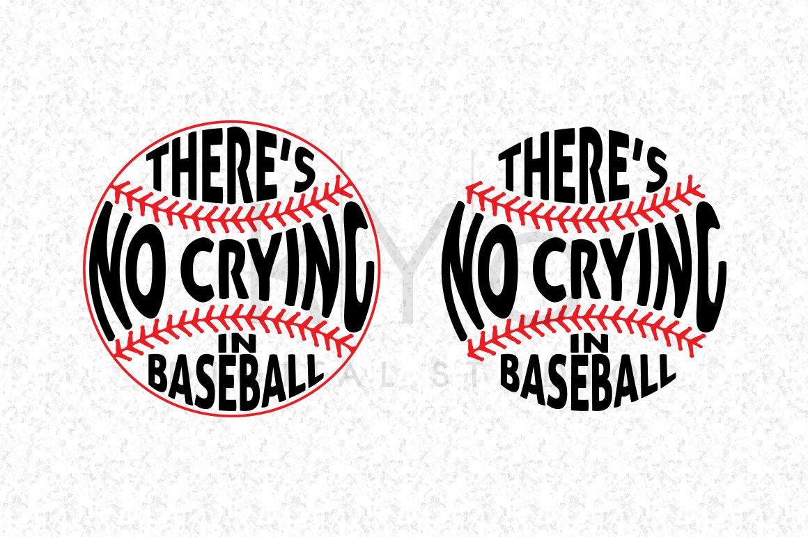 16+ There's No Crying In Baseball Design